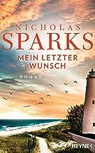 Mein letzter Wunsch: Roman (German Edition)