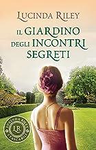 Il giardino degli incontri segreti (Italian Edition)