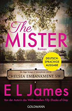 The Mister: Roman - Deutschsprachige Ausgabe (German Edition)
