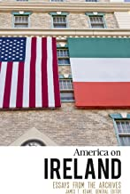 'America' on Ireland: Essays from the Archives