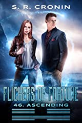 Flickers of Fortune (46. Ascending) Kindle Edition