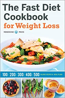The Fast Diet Cookbook for Weight Loss: 100, 200, 300, 400, and 500 Calorie Recipes & Meal Plans - coolthings.us