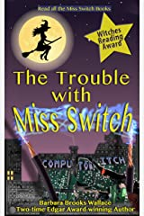 The Trouble With Miss Switch Kindle Edition