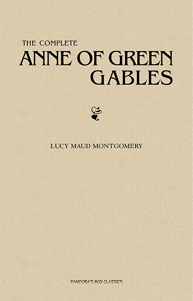 お願いしますリマーク百科事典The Complete Anne of Green Gables Collection (English Edition)