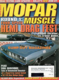 Mopar Muscle March 2002 Magazine ROUND 1:FOUR-SPEED HEMI DRAG FEST SHAKER SURVIVOR VS. TRAILER QUEEN Holly's New Hemi EFI