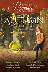 Autumn Collection (A Timeless Romance Anthology Book 4) Kindle Edition