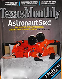 TEXAS MONTHLY, ASTRONAUT SEX!, the diapers, the love triangle and the real trouble at Nasa, JOHN SPONG IN IRAK, MAI 2007, ISSUE 5, VOLUME 35