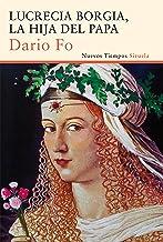 Lucrecia Borgia, la hija del Papa: 292 (Nuevos Tiempos)