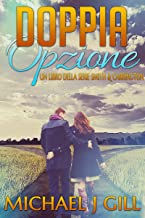 Doppia Opzione (Smith & Carrington Vol. 2) (Italian Edition)