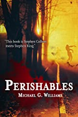 Perishables (The Withrow Chronicles Book 1) Kindle Edition