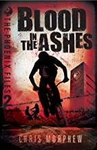 Blood in the Ashes (The Phoenix Files)