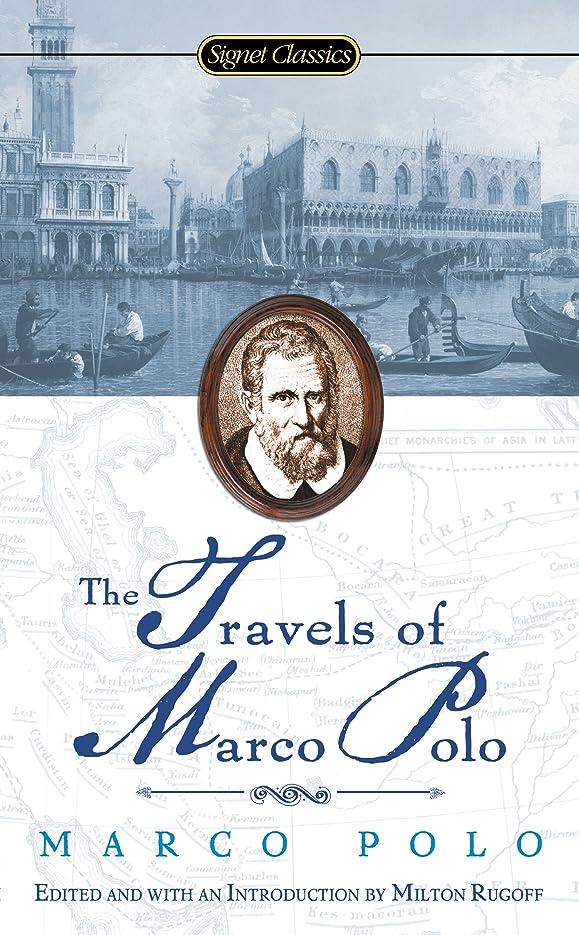 刺す時間厳守スチールTravels of Marco Polo (Signet Classics) (English Edition)
