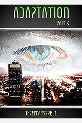 Adaptation - Part 4 Kindle Edition