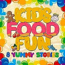 Kid's Food Fun: 8 Yummy Stories
