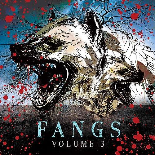 Fangs, Vol. 3 [Explicit]