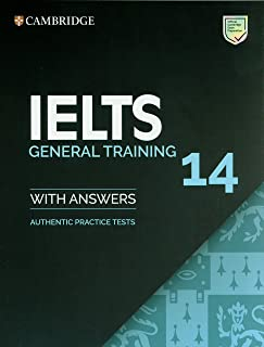 IELTS 14 General Training Student's Book with Answers without Audio: Authentic Practice Tests (IELTS Practice Tests)