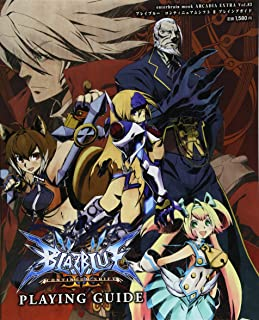 BlazBlue: Continuum Shift II Playing Guide (Enterbrain Mook) (2011) ISBN: 4047271829 [Japanese Import]