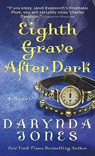 Eighth Grave After Dark: A Novel (Charley Davidson Series)