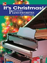 It's Christmas!: Dan Coates Piano Favorites for Advanced Piano