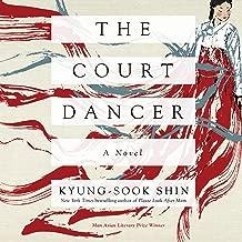 Best the court dancer: a novel Reviews
