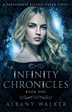 Infinity Chronicles Book One: A Paranormal Reverse Harem Series (English Edition)
