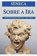 Sobre a Ira eBook Kindle