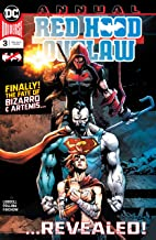 Red Hood: Outlaw (2016-) Annual #3 (Red Hood and the Outlaws (2016-))