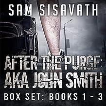 After the Purge: AKA John Smith Box Set: Books 1-3