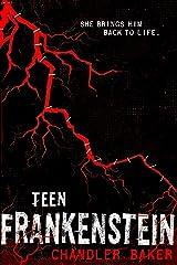 Teen Frankenstein: High School Horror Kindle Edition