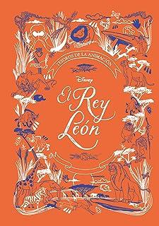 El Rey León. Tesoros de la animación (Disney. Tesoros de la animación)
