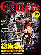 Cure(キュア)Vol.215(2021年8月号)[雑誌]: 「Style Council」総集編 (キュア編集部)