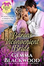 The Baron's Inconvenient Bride (Scandals of Scarcliffe Hall Book 4)