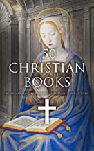 50 Christian Books: Scripture, History, Theology, Spirituality and Fiction
