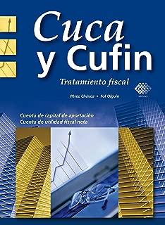 Cuca y Cufin: Tratamiento fiscal (Spanish Edition)