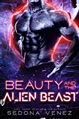Beauty and the Alien Beast: | Sci Fi Romance Mates (Fated Mates of the Galaxy Alien Warriors) Kindle Edition
