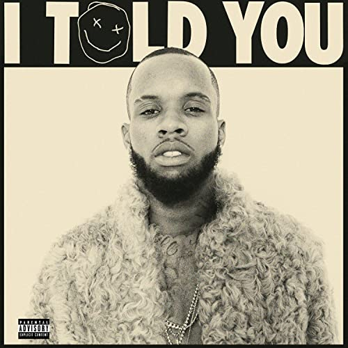 I Told You [Explicit]
