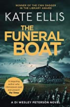 The Funeral Boat: Book 4 in the DI Wesley Peterson crime series (Wesley Peterson Series)