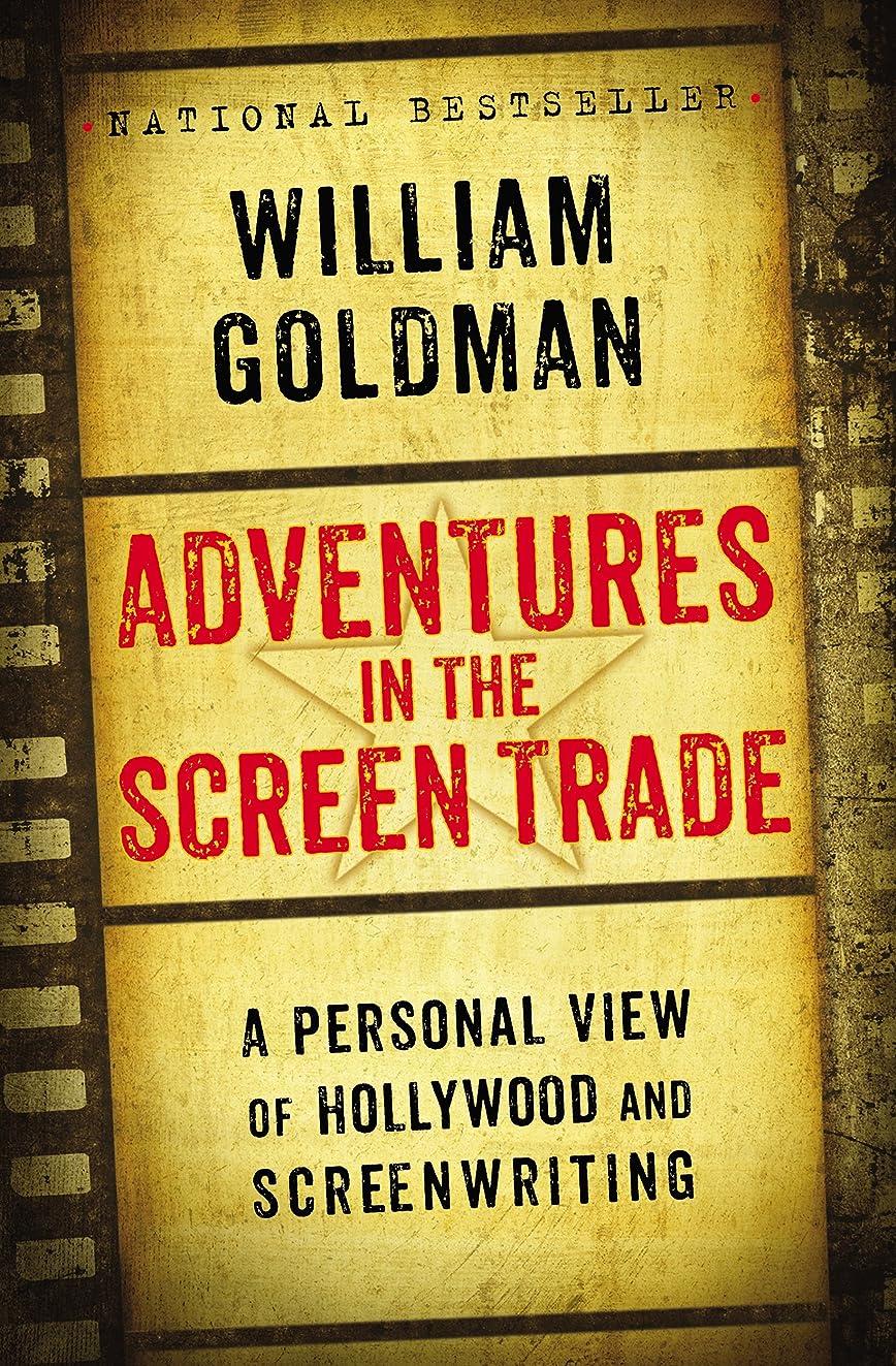 思慮深いメトロポリタンなにAdventures in the Screen Trade (English Edition)