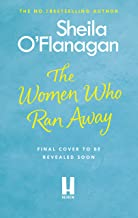 The Women Who Ran Away (English Edition)