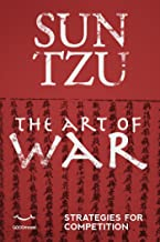 Sun Tzu - The Art of War. Strategies for competition