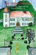 Die Hegau-Detektive: Die geheimnisvolle alte Villa unterm Hohentwiel: Band 3 (German Edition)