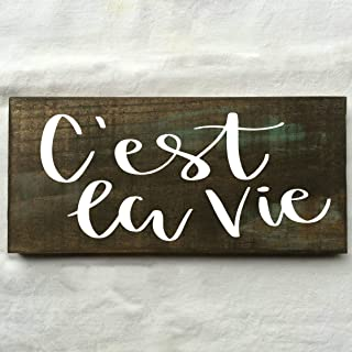 Best c est la vie sign Reviews