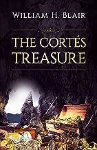 The Cortés Treasure: A Modern-day Murder Thriller Treasure Hunt