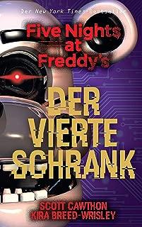 Five Nights at Freddy's: Der vierte Schrank (German Edition)