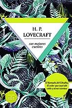 Lovecraft, sus mejores monstruos: El llamado del Cthulhu y El color que cayó del cielo y otros cuentos (Spanish Edition)