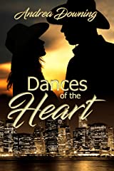 Dances of the Heart Kindle Edition