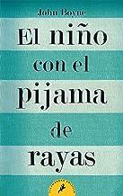El niño con el pijama de rayas/ The Boy In The Striped Pyjamas (Letras de bolsillo / Pocket Letters) (Spanish Edition)