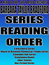 BARBARA TAYLOR BRADFORD: SERIES READING ORDER: A READ TO LIVE, LIVE TO READ CHECKLIST [Emma Harte Series, House of Dravenel Ravenscar Trilogy Series, Cavendon Hall Series]