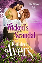 Wicked`s Scandal (The Wickeds Book 1)