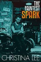 The Faintest Spark (Roadmap to Your Heart Book 2)